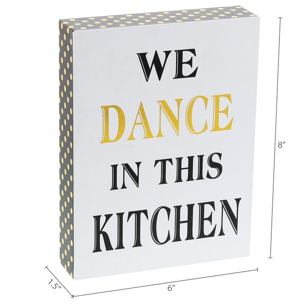 """We Dance in This Kitchen"" Box Sign"