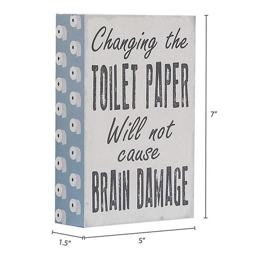 """Changing The Toilet Paper"" Bathroom Box Sign"