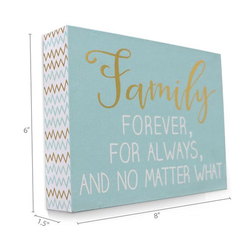 """Family Forever, Always, No Matter What"" Wooden Box Sign"