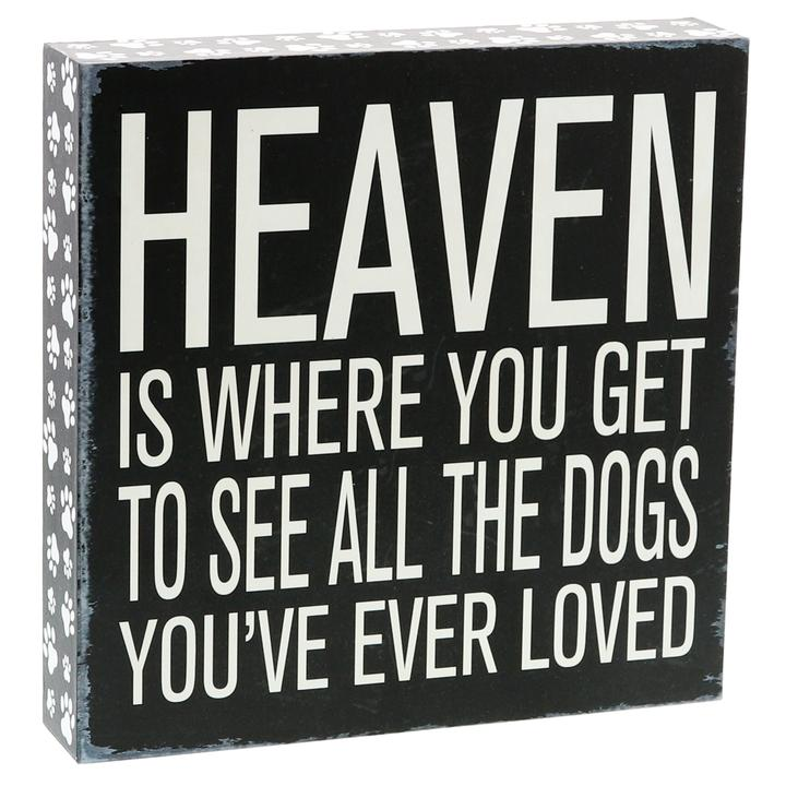 """All The Dogs You've Ever Loved"" Box Sign"