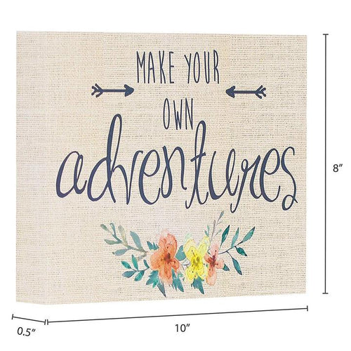 """Make Your Own Adventures"" Box Sign"