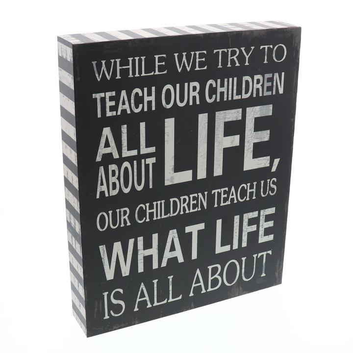 """Our Children Teach Us"" Wooden Box Sign"