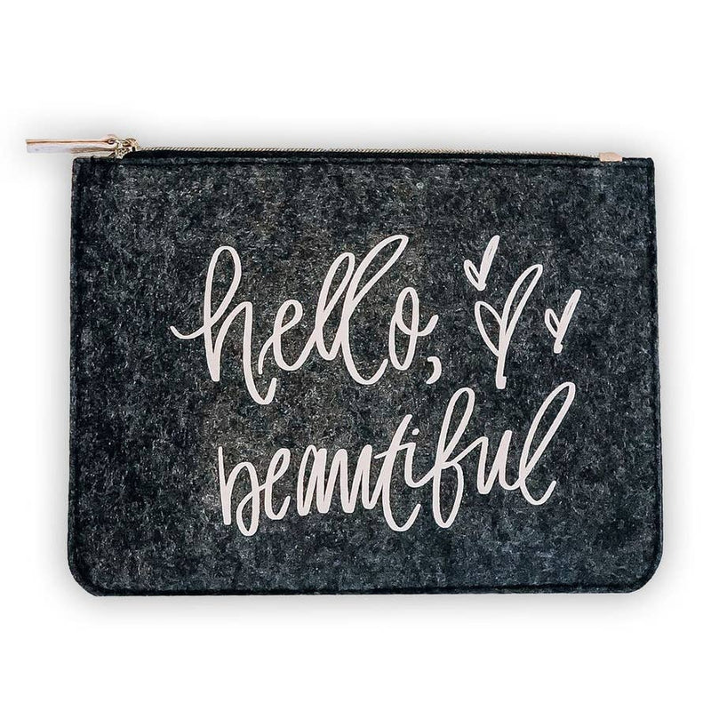 Hello Beautiful Felt Pouch