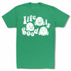 Bitty-Buda-Life-Is-Good-Men-T-Shirt-Kelly-Green