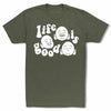 Bitty-Buda-Life-Is-Good-Men-T-Shirt-Military-Green
