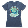 Judge-Nothing-Be-Happy-Bitty-Buda-Women-T-Shirt-Blue