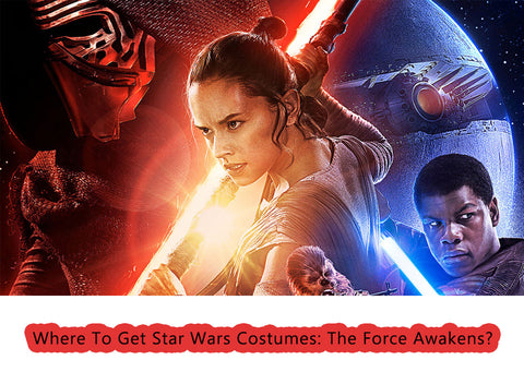 Where To Get Star Wars Costumes: The Force Awakens