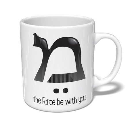 May The Force… Mug