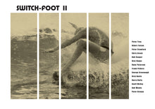 Load image into Gallery viewer, Switchfoot II