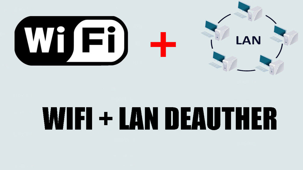 Network/LAN + WiFi Deauther