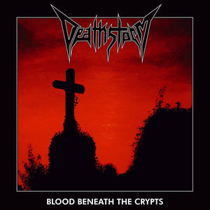 Deathstorm - Blood Beneath The Crypts (LP Clear)