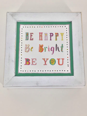 Wall Plaque 7x7x1 Wood Be Happy