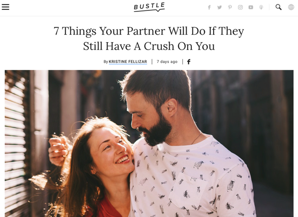 Bustle Feature Myles Scott myleswrites instagram 7 Things Your Partner Will Do If They Still Have A Crush On You
