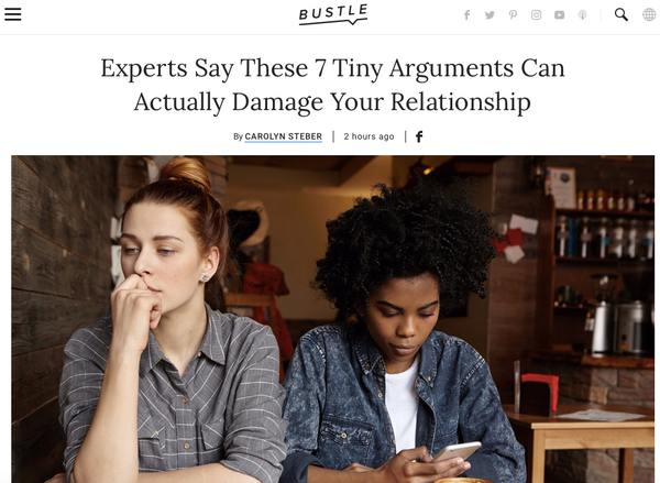 Bustle Experts Say These 7 Tiny Arguments Can Actually Damage Your Relationship