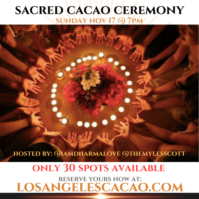 Cacao Ceremony LA - FREE - Donations Suggested