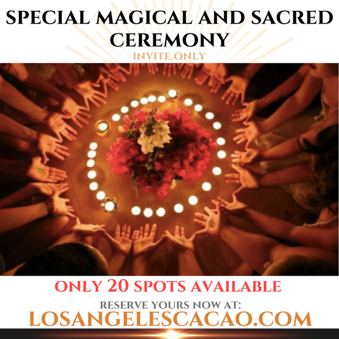 Special Magical and Sacred Ceremony