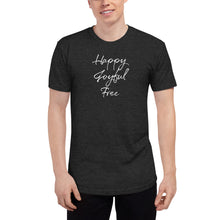 Load image into Gallery viewer, Happy Joyful Free - Unisex Tri-Blend Track Shirt