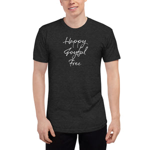 Happy Joyful Free - Unisex Tri-Blend Track Shirt