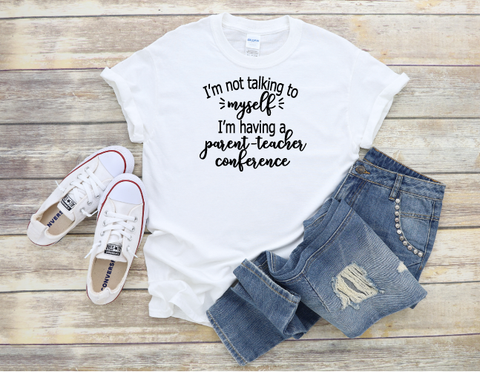 """Parent-Teacher Conference"" T-shirt"