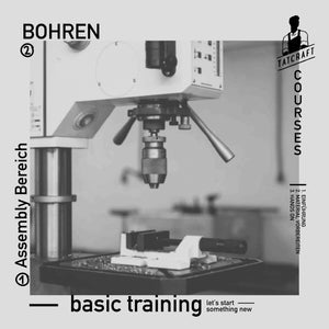 Basic Training - Bohren