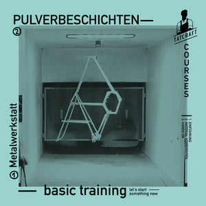 Basic Training - Pulverbeschichten