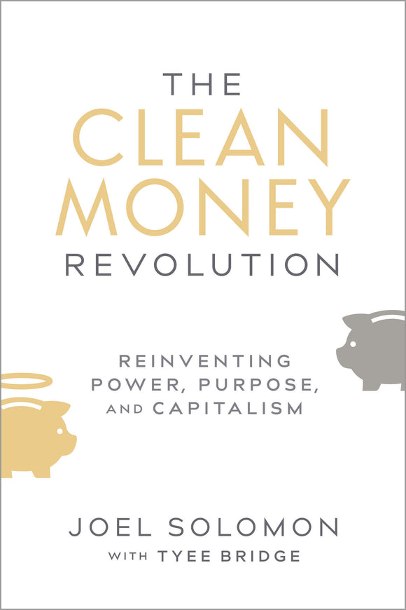 The Clean Money Revolution