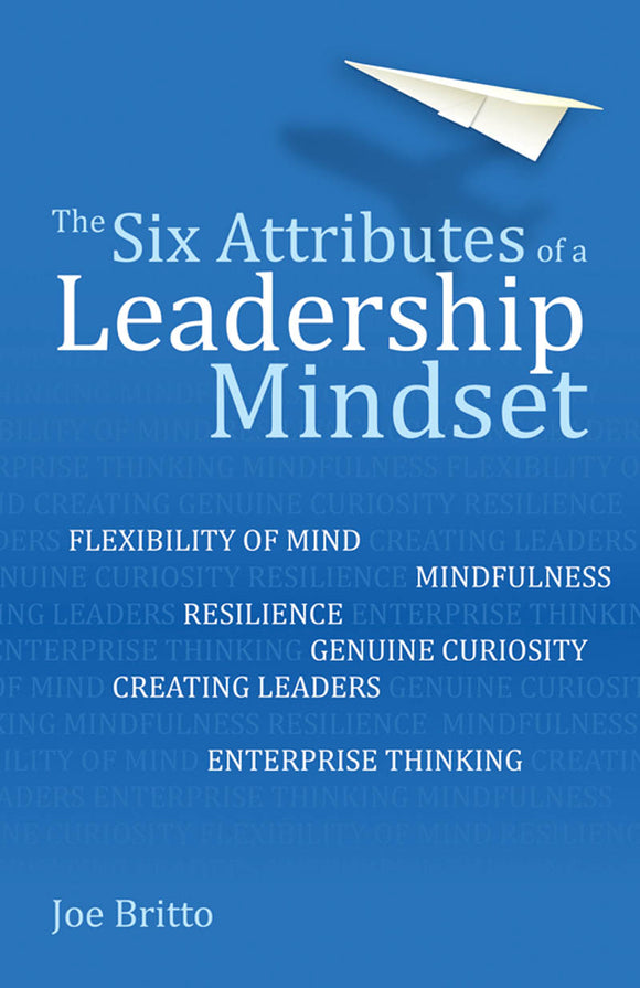 The Six Attributes of a Leadership Mindset