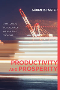 Productivity and Prosperity