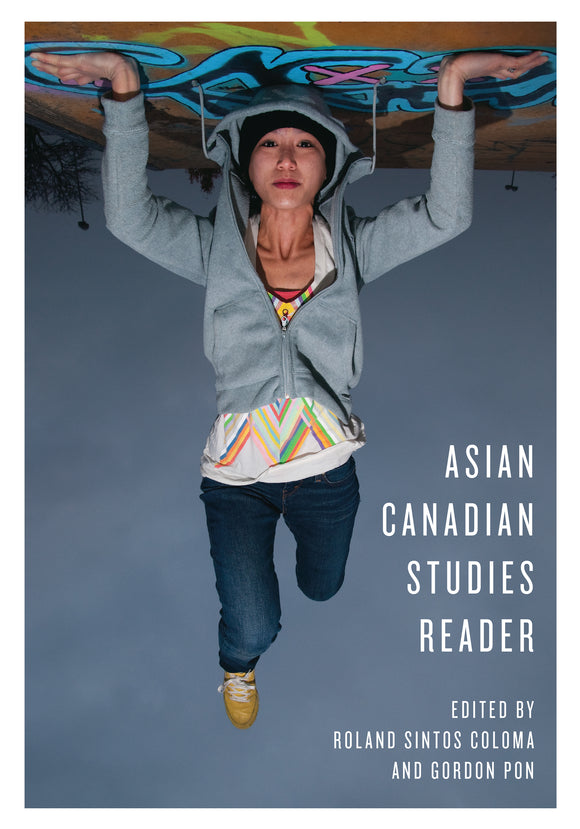 Asian Canadian Studies Reader
