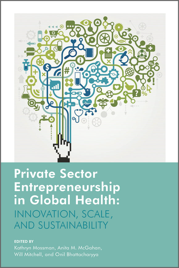 Private Sector Entrepreneurship in Global Health