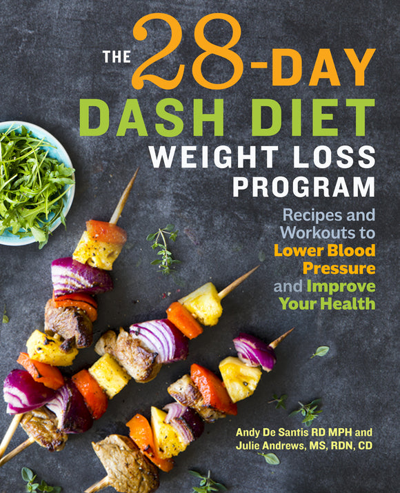 The 28 Day DASH Diet Weight Loss Program