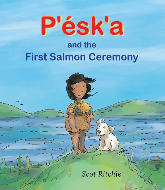 P'ésk'a and the First Salmon Ceremony