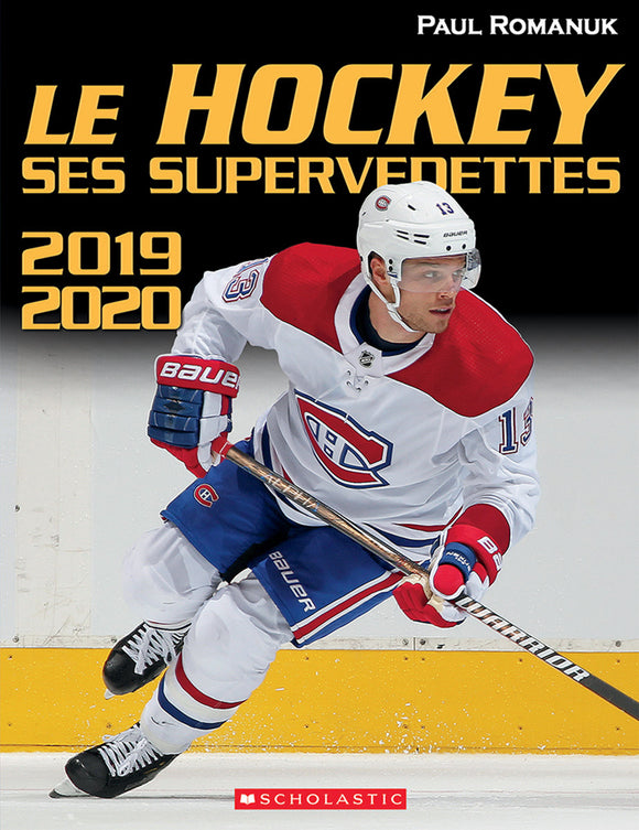 Le hockey : ses supervedettes 2019-2020