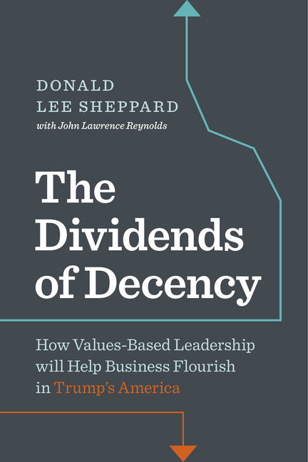 Dividends of Decency