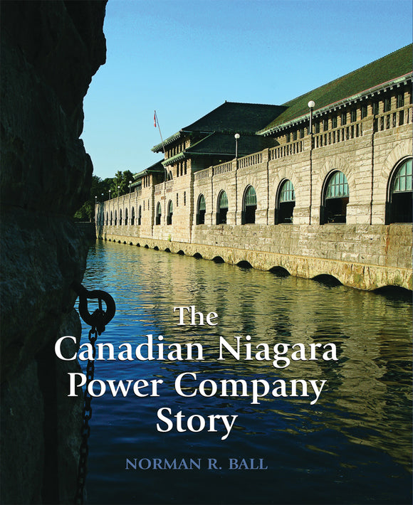 The Canadian Niagara Power Company Story