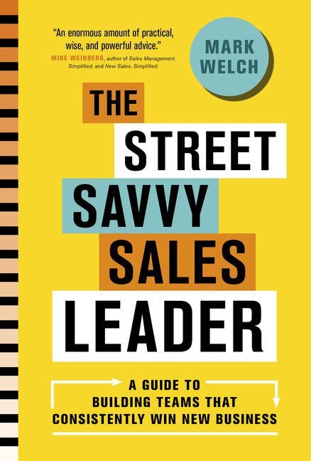 The Street Savvy Sales Leader