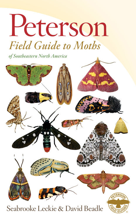 Peterson Field Guide to Moths of Southeastern North America