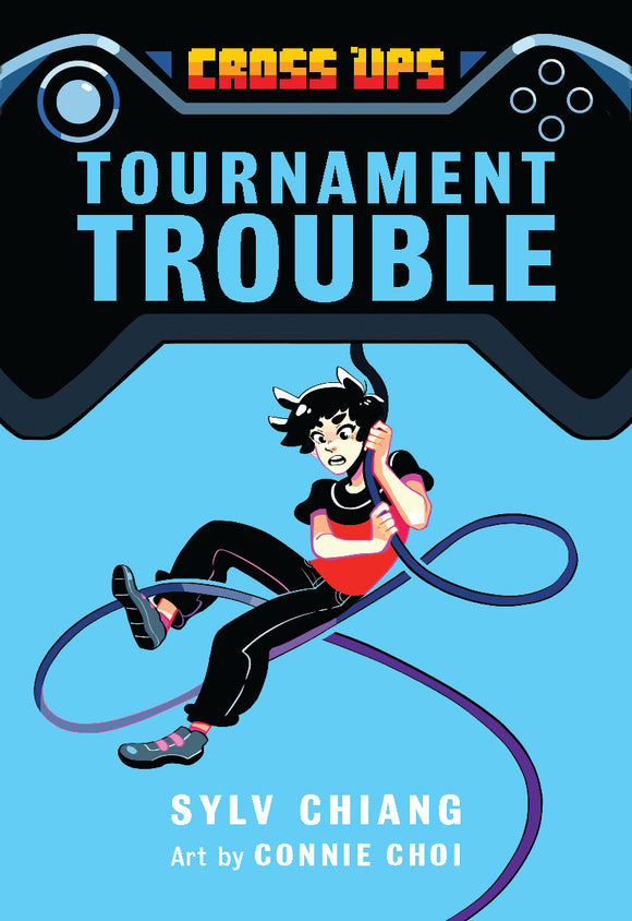 Tournament Trouble (Cross Ups, Book 1)