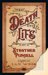 Death and Life of Strother Purcell