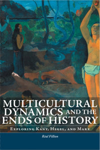 Multicultural Dynamics and the Ends of History