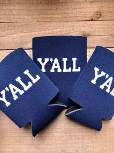 Y'all Koozies