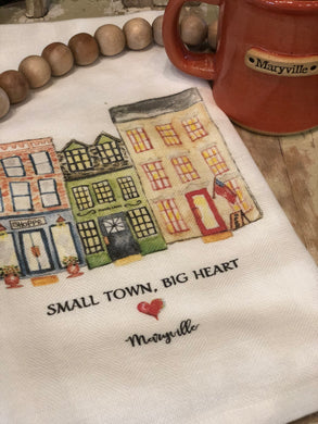 Small town, Big heart: MARYVILLE  - tea towel