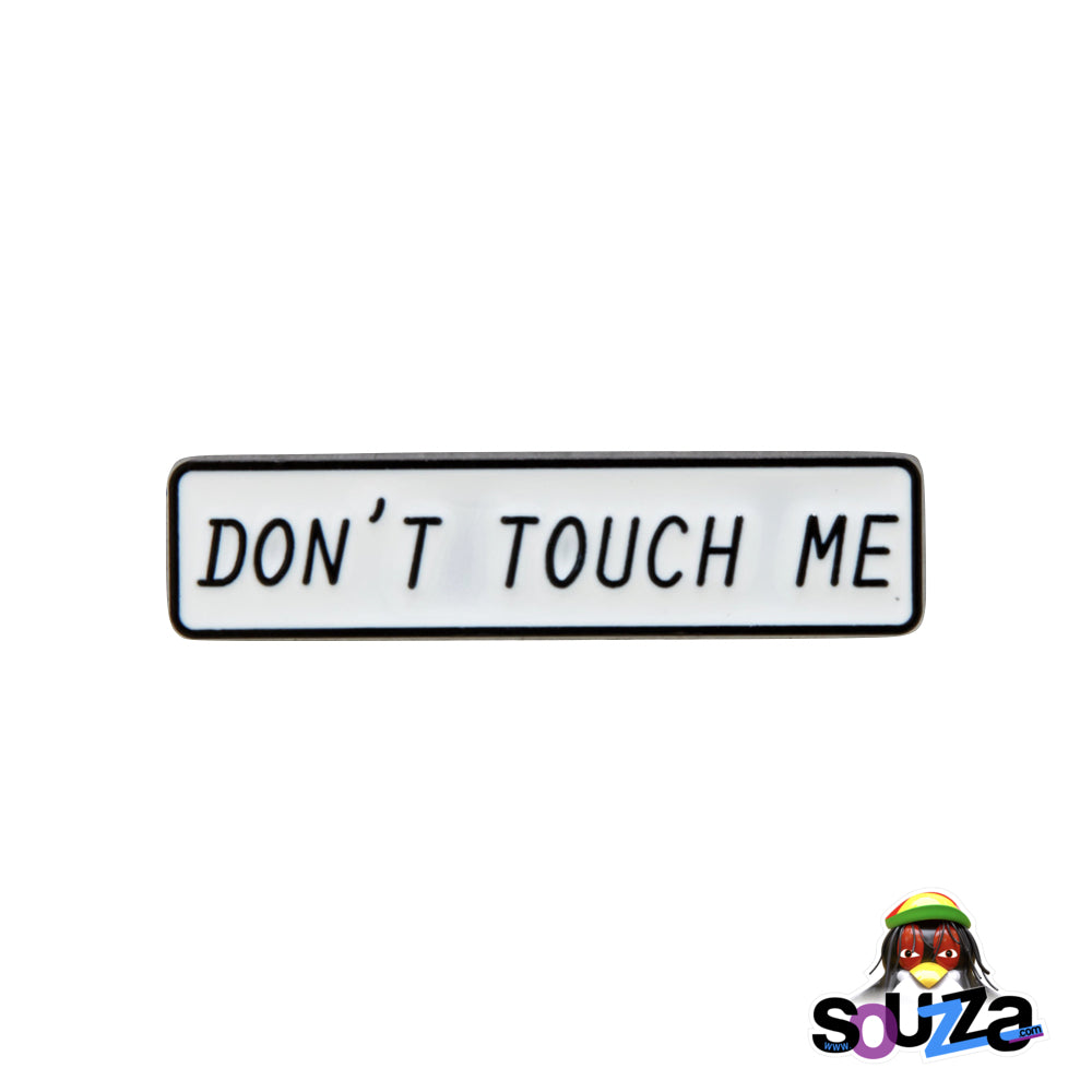 """Don't Touch Me"" Steel and Enamel, Lapel and Hat Pin"