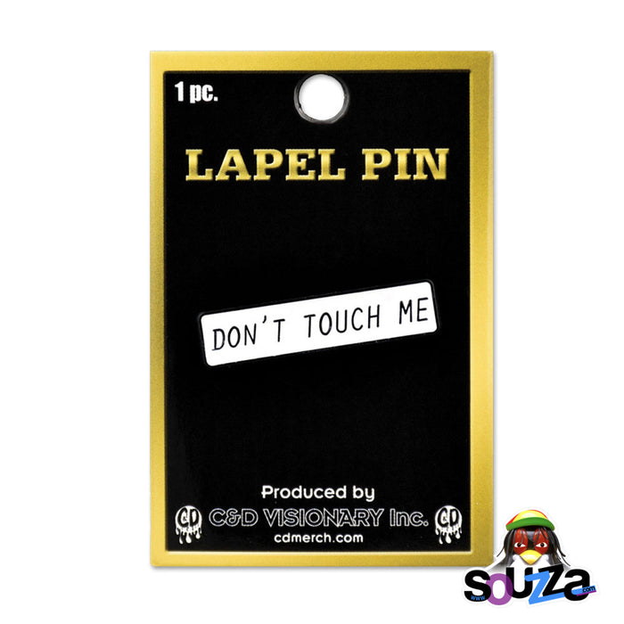 """Don't Touch Me"" Steel and Enamel, Lapel and Hat Pin with packaging"