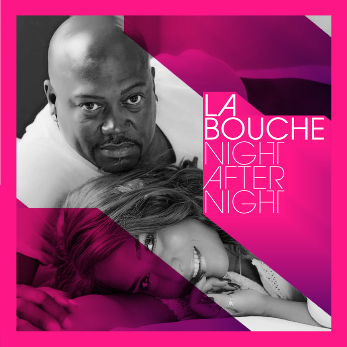 La Bouche - Night After Night (Remix)