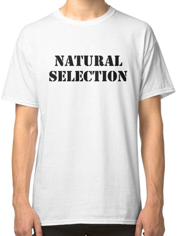 Natural Selection T-Shirt - True crime shop