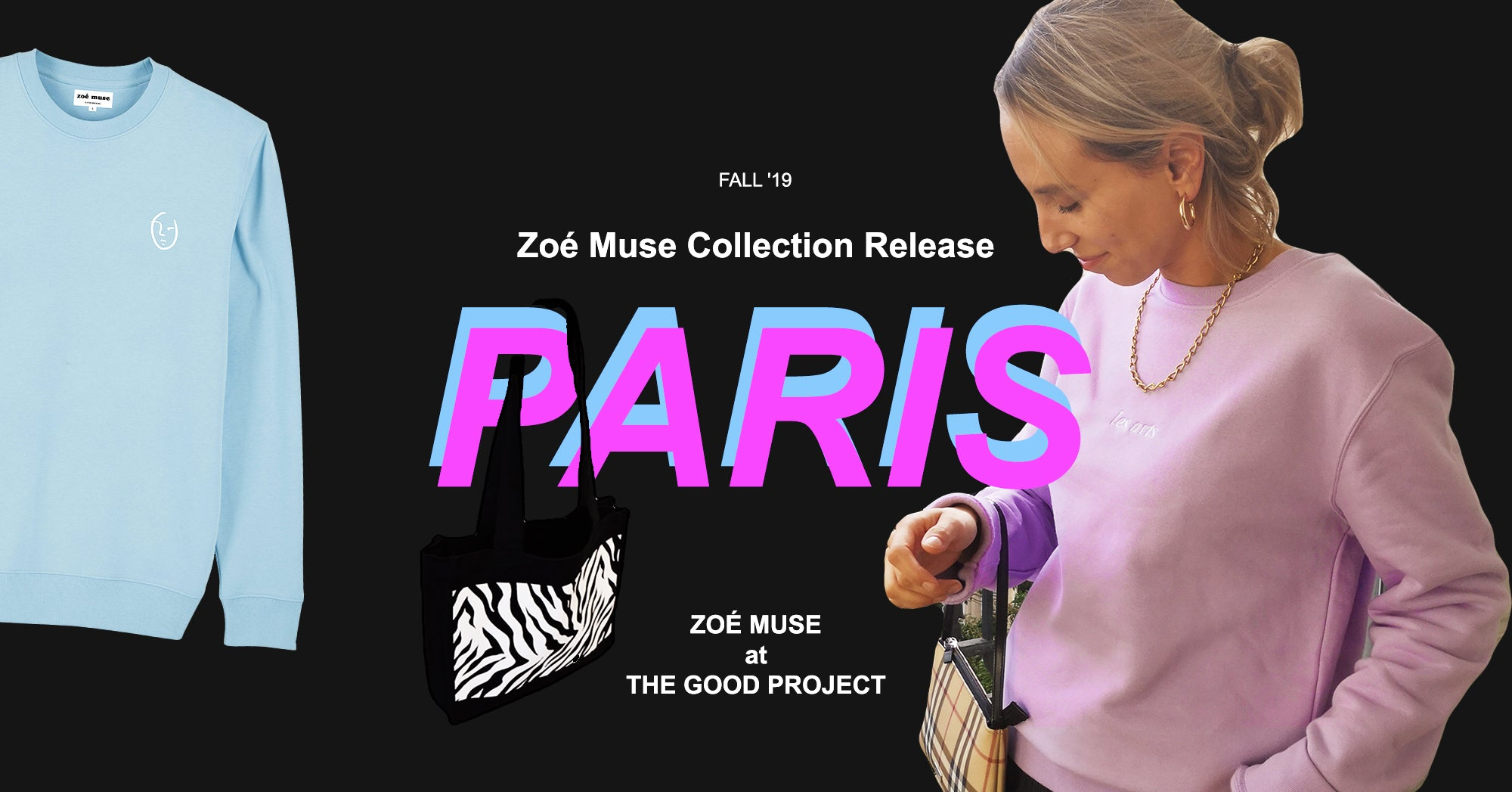 ZOÉ MUSE x PARIS | New ethical clothing collection launched in Paris