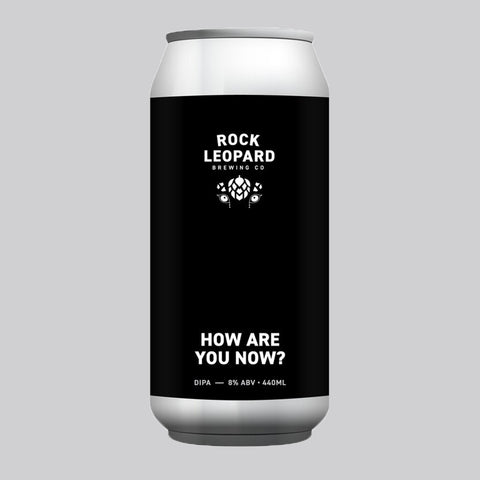 How Are You Now ? DIPA 8% (440ml)