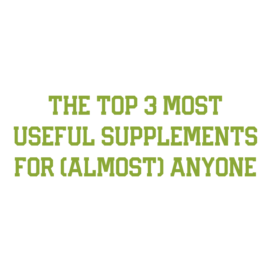 The Top 3 Most Cost Effective Supplements