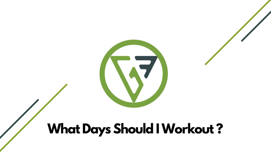 What Days Should I Workout?